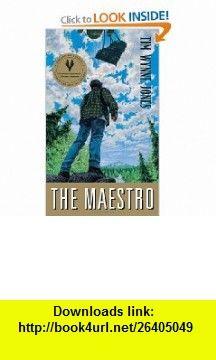 The Maestro (9780888996374) Tim Wynne-Jones , ISBN-10: 0888996373  , ISBN-13: 978-0888996374 ,  , tutorials , pdf , ebook , torrent , downloads , rapidshare , filesonic , hotfile , megaupload , fileserve