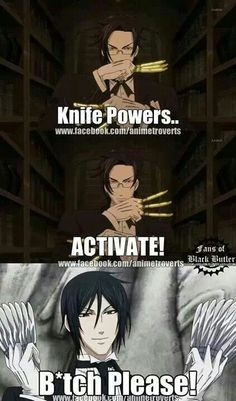 Find your own way to attack! Sebastian had the forks and knives first Claude!