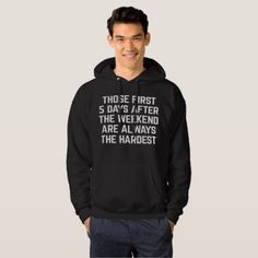 After The Weekend Funny Quote Hoodie - typography gifts unique custom diy