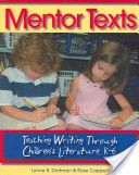Mentor Texts Great site with ideas for specific lessons.  Great quality.