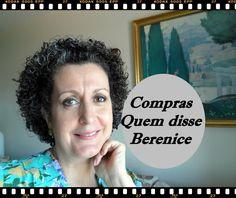 Comprinhas de maquiagem - Quem disse Berenice - Quase sessenta - Didi Tr...