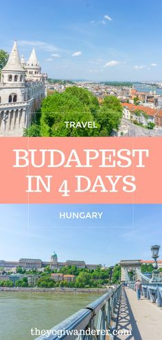 Budapest 4 day itinerary for first-timers #Travel #Budapest #Hungary #Europe