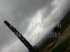 And the clouds will part, and the sun will shine someday, . Tool Design, Social Media, Clouds, Sun, Social Networks, Social Media Tips, Cloud, Solar