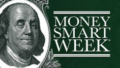 Created by the Federal Reserve Bank of Chicago in 2002, Money Smart Week® is a public awareness campaign designed to help consumers better manage their personal finances.