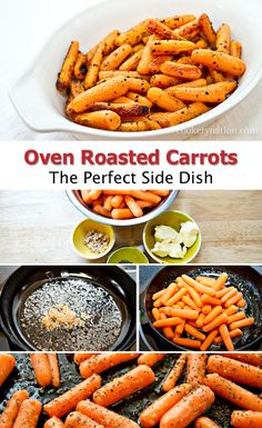 Oven roasted carrots are one of my favourite side dishes. Simple yet flavourful.  I can't think of anything they don't go with.