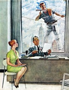 """Norman Rockwell Work can sometimes have its perks, as Norman Rockwell's """"fresh"""" young window washer is well aware. We have to give the daring fellow credit, suspended as he is 10 stories up. Meanwhile, Miss Shapely may have missed a few lines of dictation, but her boss, J.J. Fuddy of Fuddy & Duddly, hasn't even noticed."""