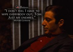 The Godfather crimefilm thegodfather tuesday naplesflorida baltimore cincinnati minnesota tuesdayquotes mobquotes godfatherquotes quotestoliveby memesdaily memestuesday michaelcorleone Scarface Quotes, Godfather Quotes, Godfather Movie, Godfather Series, Most Famous Quotes, Famous Movie Quotes, Tv Show Quotes, Gangster Quotes, Gangster Movies