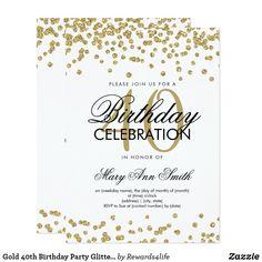 gold 40th birthday party glitter confetti invitation elegant 40th birthday gold faux glitter confetti white invitation