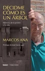 Caminos del viento: Marcos  Ana
