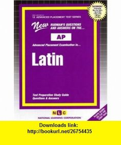 AP Latin (Advanced Placement Test Series) (9780837362137) Jack Rudman , ISBN-10: 083736213X  , ISBN-13: 978-0837362137 ,  , tutorials , pdf , ebook , torrent , downloads , rapidshare , filesonic , hotfile , megaupload , fileserve