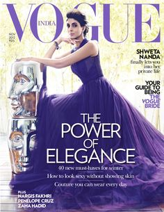 Shweta Nanda Burman for the cover shoot of the fashion magazine Vogue India for their November 2012 issue. Vogue Magazine Covers, Fashion Magazine Cover, Vogue Covers, Vogue Bride, Vogue India, Cover Model, Fashion Story, Bollywood Fashion, Covergirl