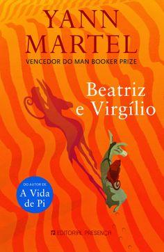 .   Dos Meus Livros: Beatriz e Virgílio - Yann Martel