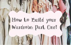 How to Build your Wardrobe: Part 1! Every girl dreams of having the perfect wardrobe, fully stocked with adorable clothes for every occasion. Am I right? Today I am going to give youi some tips on how to build the wardrobe of your dreams! Step 1: Clean Up! *Clean up your room. Going through your closet in an already messy room w...  Read More at http://www.chelseacrockett.com/wp/urban/how-to-build-your-wardrobe-part-1/.  Tags: #Clean, #CleanOut, #Closet, #HowToBuildY