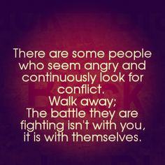 You just walk away...