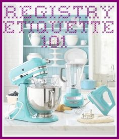 Wedding Registry Etiquette 101...