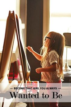 Become Who You Want to Be / How to Become That Girl You Always Wanted to Be | @levoleague www.levo.com