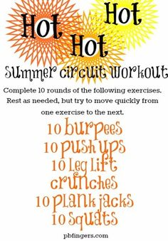 HOT HOT HOT Summer Circuit Workout (run for 5 minutes before, after circuit 5, & at the end!)