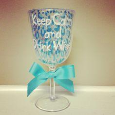 Keep Calm and Drink Wine Acrylic Glass ~$14!