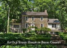 Hooked on Houses:  Stone House Bucks County PA 2652 Mill Rd Doylestown