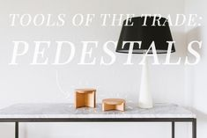Tools of the Trade :: How to Style With Pedestals & Cake Stands