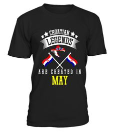 """# Funny Croatian Legends Created In May T-shirt Croatia Gift .  Special Offer, not available in shops      Comes in a variety of styles and colours      Buy yours now before it is too late!      Secured payment via Visa / Mastercard / Amex / PayPal      How to place an order            Choose the model from the drop-down menu      Click on """"Buy it now""""      Choose the size and the quantity      Add your delivery address and bank details      And that's it!      Tags: Ideal holiday gift such…"""