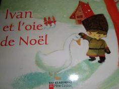"""Conte Russie """" Ivan et l'oie de Noël"""""""