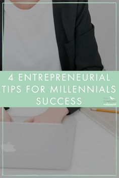 As many opportunities exist to start your own gig, there are just as many to fail. Check out these four tips to help millennials up for success as an entrepreneur. - The Confused Millennial