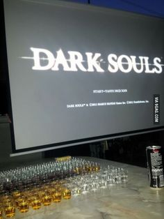 Dark Souls drinking game. One shot for every death. , SUPER XD