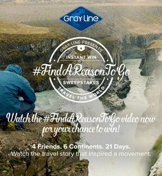 Do something crazy today and enter Gray Line's #FindAReasonToGo travel sweepstakes   instant win game. Super easy watch and win sweepstakes from the world leader in sightseeing experiences - Gray Line.  Play and you could win the trip of a lifetime or instantly win a GoPro.