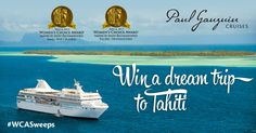 Win a free dream vacation to Tahiti with Paul Gauguin Cruises! Enter now for a chance to win a 7-night cruise for 2 to Tahiti - valued at $4,999. Sweepstakes ends October 10th! Enter now by clicking this Pin.  (Paul Gauguin Cruises are the Women's Choice Award winner for Small Ship Cruising and Pacific Destinations.)  #WCASweeps