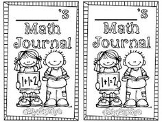 Teaching with a Cup of Tea: Interactive Journal Cover Math Writing, 1st Grade Writing, Math Books, First Grade Math, Second Grade, Math Math, Grade 1, Kindergarten Journals, Kindergarten Math Activities