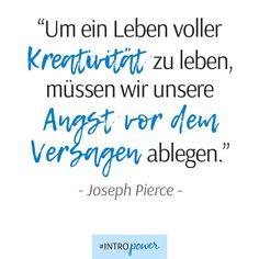 """Wirkliche Kreativität ist nur möglich, wenn wir """"Fehler"""" machen dürfen [...] [Lustige, tiefgründige & schöne Zitate • schüchtern • Schüchternheit überwinden • introvertiert • introvertiert vs extrovertiert • Selbstliebe, Selbstvertrauen, Selbstwertgefühl & Selbstbewusstsein trainieren • Kreativität • kreativ • Joseph Pierce]"""