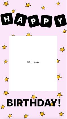 Creative Instagram Photo Ideas, Instagram Photo Editing, Instagram Blog, Instagram Story Ideas, Instagram And Snapchat, Happy Birthday Template, Happy Birthday Frame, Happy Birthday Wallpaper, Birthday Posts