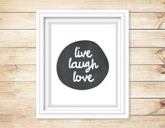 Live Laugh Love Printable Art, Inspirational Poster, Chalkboard, Black and white print, Instant Download (03)