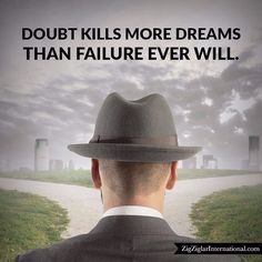 Doubt kills more dreams than failure ever will. ziglarcertified.com #Ziglar by thezigziglar Find Quotes, Book Quotes, Zig Ziglar, Personal Development, Dreams, Instagram Posts, Ios App, Life, Inspiration