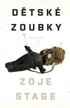 Dětské zoubky - Zoje Stage Thriller, Books To Read, Roman, Reading, Movie Posters, Authors, Watch, Clock, Film Poster