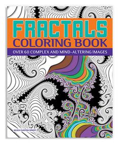 Look what I found on #zulily! Fractals Coloring Book by Quarto Publishing Group USA #zulilyfinds