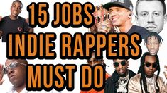 15 Jobs Every Independent Rapper Has To Do (Like It Or Not) FULL SONG FROM INTRO AND OUTRO: https://www.youtube.com/watch?v=YViin66f0bs If you want to know how to make it as an independent artist this will help. 15 Jobs All Independent Rappers Have To Do Nowadays if you are an artist you are ALL of those things as well if you want to actually grow. I'm going to give you a list of responsibilities you probably don't even realize you have when you are an independent rapper 1) You're your own…