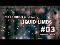 MicroBrute patches by LIQUID LIMBS #03 drums/sfx/loops - YouTube