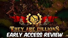 They Are Billions Early Access Review | Steampunk RTS Zombie Survival