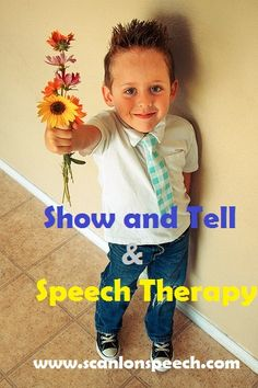 Incorporating Show and Tell into your speech therapy sessions.