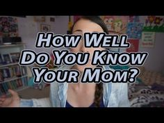 How Well Do You Know Your Mom Tag | MamaKatTV