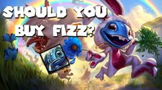 Should you buy Fizz? https://www.youtube.com/watch?v=gkjdTSM-0xA #games #LeagueOfLegends #esports #lol #riot #Worlds #gaming