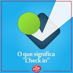 """Usuários do Foursquare, vocês sabem o significado de """"check in""""? É usado para fazer registro em algo - tal como um hotel, aeroporto, etc. #DicaFisk"""