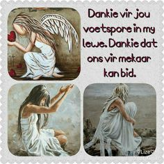 Dankie vir jou voetspore in my lewe. Inspirational Prayers, Inspirational Quotes Pictures, Uplifting Christian Quotes, Soul Songs, Afrikaanse Quotes, Christmas Messages, Good Night Quotes, Word Pictures, Morning Greeting