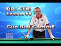 APA Dr. Cue Instruction - Dr. Cue Pool Lesson 8: Cue Ball Control...Basic Cue Ball Effect - YouTube