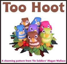 Too Hoot felt owl--pattern and tutorial