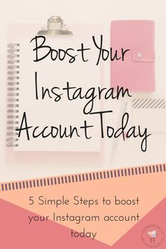 5 Steps to Boost Your Instagram Account today