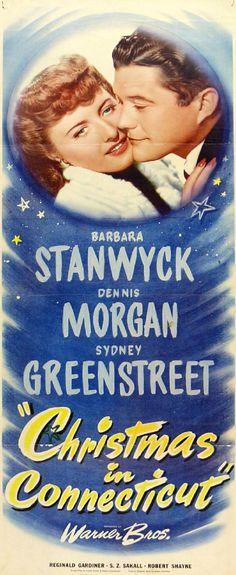 Barbara Stanwyck & Dennis Morgan - Christmas In Connecticut, 1945...my favorite Christmas movie!