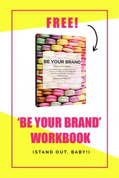 Be Your Brand: A FRE